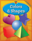 Brighter Child Colors & Shapes, Preschool by School Specialty Publishing (Paperback / softback)
