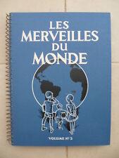 ALBUM NESTLE - CAILLER - KOHLER: Les merveilles du monde 1931 - COMPLET + boîte