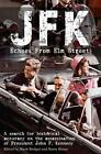 JFK: Echoes from Elm Street: A Search for Historical Accuracy on the Assassination of President John F. Kennedy by Cambridge Media Group (Paperback, 2013)