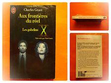 THE X FILES-Aux frontières du réel-Les gobelins.Charles Grant -J'Ai Lu N° 4099
