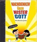 Nachdenken über Mister Gott von Julian Baggini (2012, Gebundene Ausgabe)