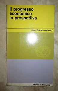 GALBRAITH-IL-PROGRESSO-ECONOMICO-IN-PROSPETTIVA-ANNO-1963-DA