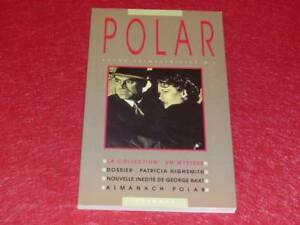 BIBLIOT-H-amp-P-J-OSWALD-Revue-POLAR-5-IVe-Dossier-Patricia-HIGHSMITH-1992
