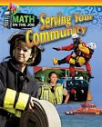 Math on the Job: Serving Your Community by Richard Wunderlich (Paperback / softback, 2016)