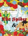 The Spider and the Fly by MR Giovanni Henriques VII (Paperback / softback, 2013)