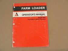 Allis Chalmers Farm Loader Model 460 For 6060 Amp 6080 Tractors Owners Manual Vtg