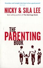 The Parenting Book (Paperback), Lee, Nicky, Lee, Sila, Mackesy, C. 9781905887361