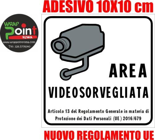 N° 1 ADESIVO AREA VIDEOSORVEGLIATA - VIDEOSORVEGLIANZA cm 10x10 PVC ALTA QUALITA