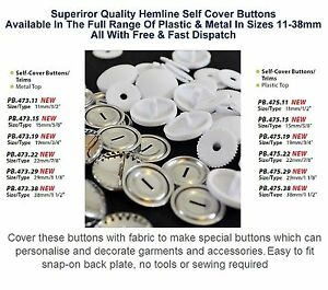 Plastic Top or Metal Top 11mm to 38mm Hemline Self Cover Buttons