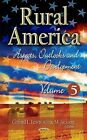 Rural America: Aspects, Outlooks & Development: Volume 5 by Nova Science Publishers Inc (Hardback, 2014)