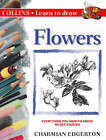 Flowers by Charmian Edgerton (Paperback, 1997)