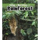 Living and Non-living in the Rainforest by Rebecca Rissman (Paperback, 2014)