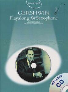 2019 Nouveau Style George Gershwin Playalong For Alto Saxophone Sax Musique En Feuille Livre Avec Cd-afficher Le Titre D'origine GuéRir La Toux Et Faciliter L'Expectoration Et Soulager L'Enrouement