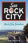 See Rock City: The History of Rock City Gardens by MR Tim Hollis (Paperback / softback, 2009)