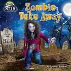 Zombie Take Away by Spencer Brinker (Hardback, 2015)