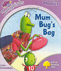 Oxford Reading Tree: Stage 1+: Songbirds: Mum Bug's Bag by Julia Donaldson (Paperback, 2006)