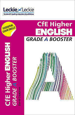 CfE Higher English Grade Booster. How to Achieve Your Best by Cockburn, David Le