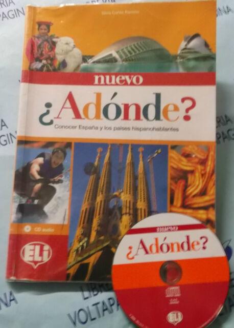 NUEVO ADONDE? con Cd.CONOSCER ESPANA Y LOS PAISES HISPANOHABLANTES - RAMIREZ-ELI