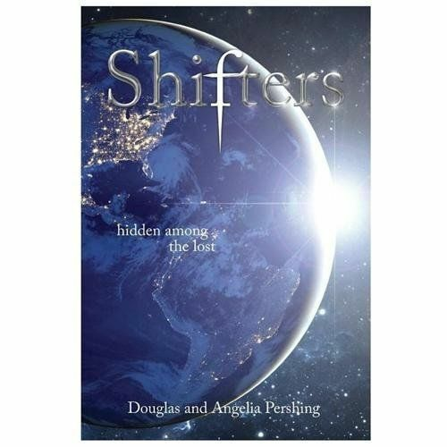 Shifters Shifters By Douglas Pershing And Angelia Pershing 2013