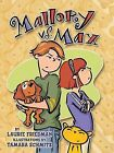 Mallory Vs. Max by Laurie B Friedman (Paperback / softback, 2006)