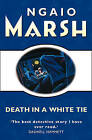 Death in a White Tie by Ngaio Marsh (Paperback, 1998)