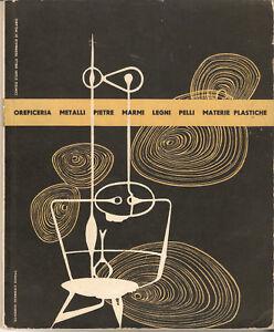 Quaderni Triennale Domus Oreficeria Metalli Pietre Marmi...Zetti  Spreafico 1952