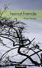 Heimat.Fremde by Wockinger Werner (Paperback / softback, 2011)