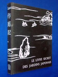 Details About Sakutei Ki Ou Le Livre Secret Des Jardins Japonais Hardcover Japanese Gardens