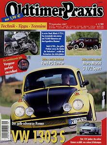 Bücher Sonderabschnitt Oldtimer Praxis 2007 9/07 Vw Käfer 1303 S Münch Tts-e Morini 3 ½ Ford P5 Buick Ausgezeichnet Im Kisseneffekt Auto & Motorrad: Teile