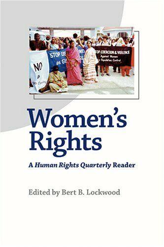 Damen Rights: A Menschliche Rights Vierteljährlich Reader von Lockwood, Bert S