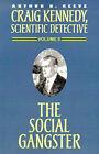 The Social Gangster by Arthur Benjamin Reeve (Paperback / softback, 2000)