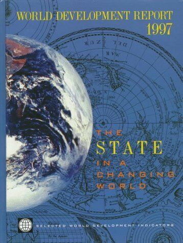 World Development Report 1997  The State in a Changing World  World B