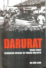 Darurat: 1948-1960: Kedaan Sosial di Tanah Melayu - Ho Hui Ling