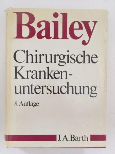 1 von 1 - Hamilton Bailay Chirurgische Krankenuntersuchung 8.Auflage J.A.Barth