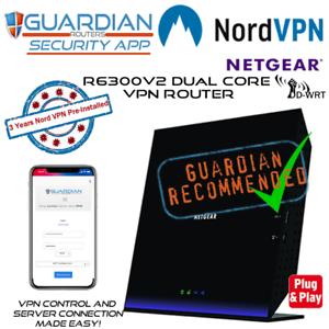 Netgear-R6300v2-Nord-Pre-Loaded-Guardian-APP-VPN-Router-3Yrs-VPN-works-Worldwide