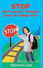 Stop, Don't Let Your Teenager Leave for College Until by Richard V Zapf (Paperback / softback, 2011)