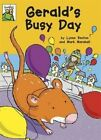 Gerald's Busy Day by Lynne Benton (Paperback, 2016)