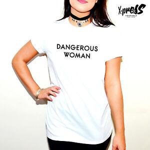8aa15835974 DANGEROUS WOMAN - PRINTED SLOGAN T SHIRT GIRLS WOMENS ARIANA GRANDE ...