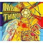 Invisible Things - Home Is the Sun (2012)