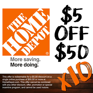 Ten 10 Home Depot 5 Off 50 Online Coupons 50 In Savings Ebay