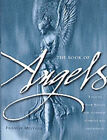 The Book of Angels: Turn to Your Angels for Guidance, Comfort and Inspiration by Francis Melville (Hardback, 2001)