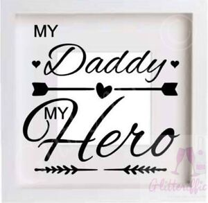 My Daddy My Hero Vinyl Decal Sticker Diy Fathers Day Gift Ikea Ribba