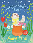 The Gingerbread Star by Anne Fine (Paperback, 2015)