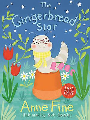 The Gingerbread Star (Little Gems), Fine, Anne, Very Good Book