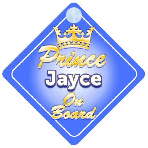 Crown Prince Jayce On Board Personalised Boy Car Sign Child Gift