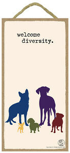 Dog-Is-Good-WELCOME-DIVERSITY-Primitive-Wood-Hanging-Sign-5-034-x-10-034