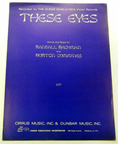 GUESS WHO Sheet Music THESE EYES Cimino Publ 60/'s ROCK POP Burton CUMMINGS