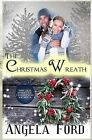 The Christmas Wreath by Angela Ford (Paperback / softback, 2014)
