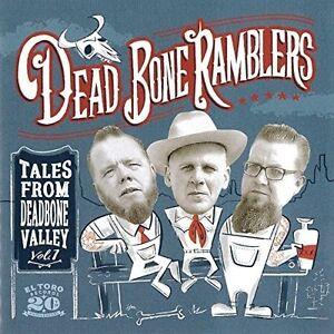 Dead Bone Ramblers - Tales From Deadbone Valley Vol 1 [New CD] Spain - Import