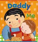 Daddy and Me by Karen Katz (Board book, 2003)